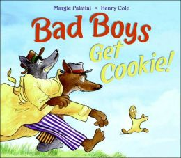 Bad Boys Get Cookie Book Cover