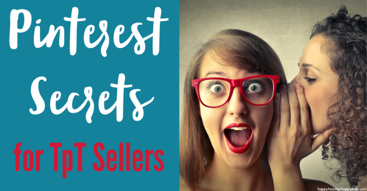 6 Pinterest Secrets Every Teachers Pay Teachers Seller Needs to Know