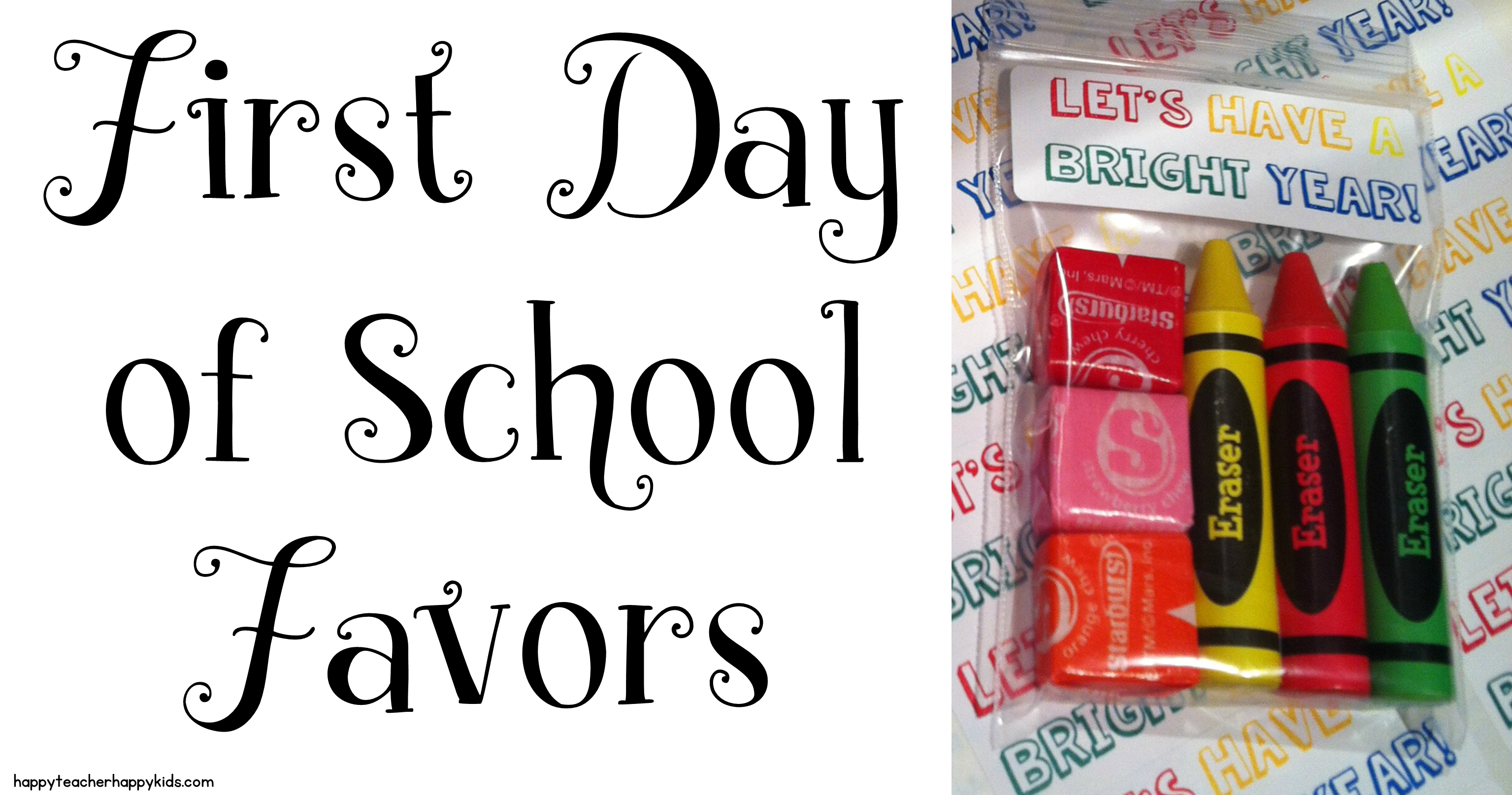 First Day of School Treats for Students - Let's Have a
