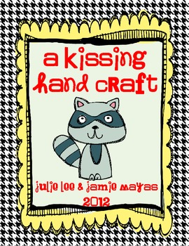 Julie Lee's Kissing Hand Craft